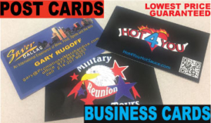 Post cards TOP QUALITY FULL COLOR 1000 for $99. Business cards and more